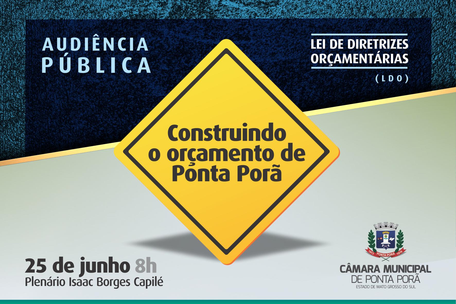 Câmara de Ponta Porã realiza audiência pública para debater a Lei de Diretrizes Orçamentárias