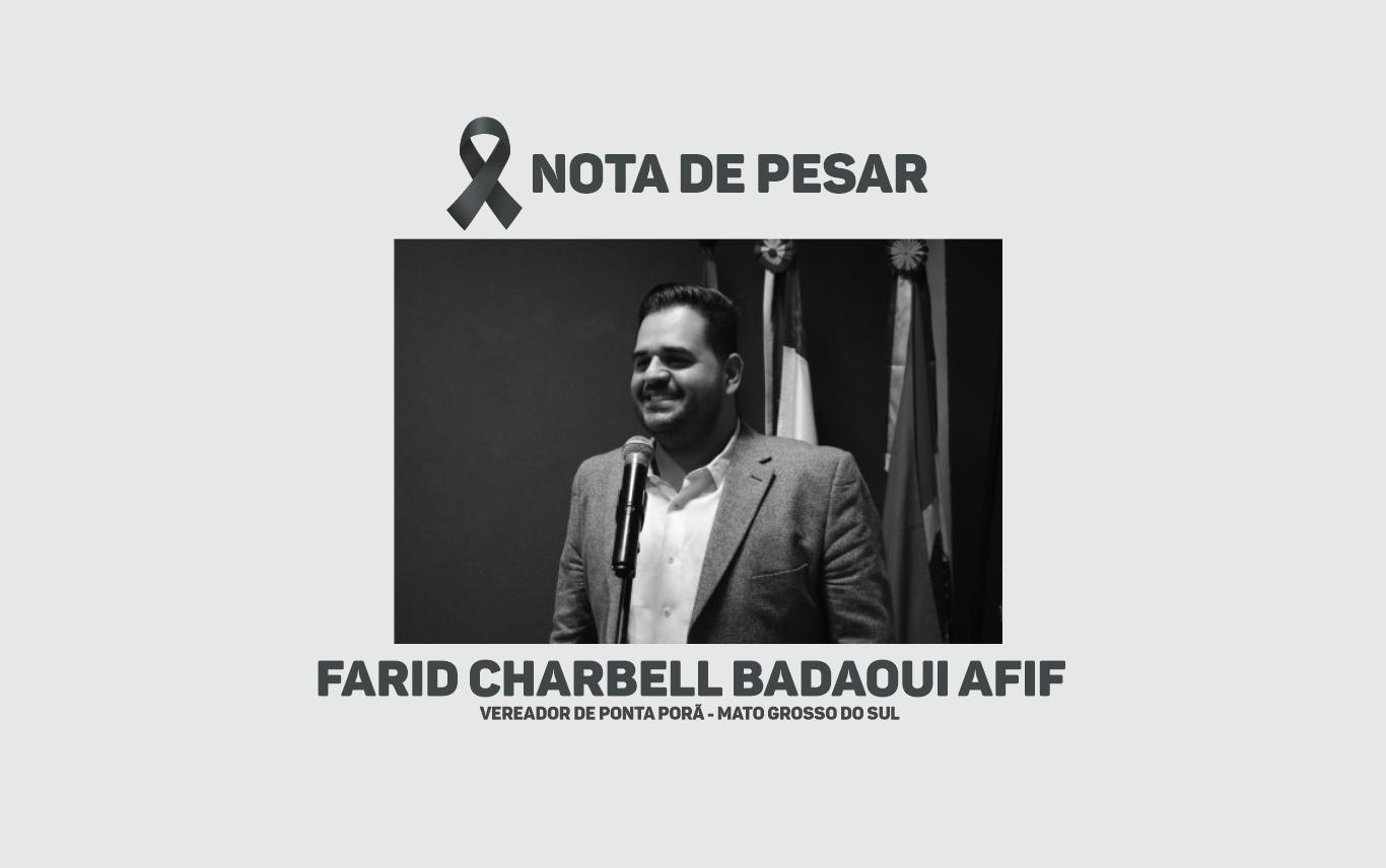 Nota de Pesar - Vereador Farid Afif